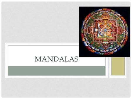 MANDALAS. IN YOUR OWN WORDS DEFINE THE FOLLOWING WORDS Wish Objective Goal Is there a difference? Yes or No Explain.