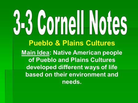 Pueblo & Plains Cultures