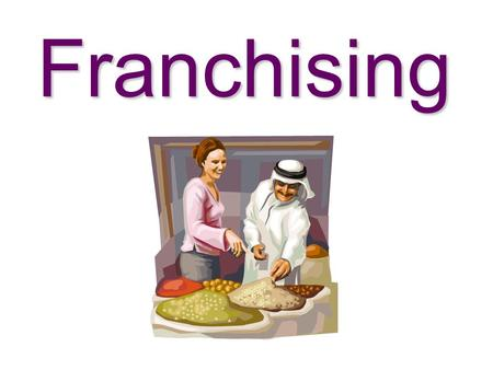 Franchising. What is a Franchise An or license between parties which gives a person or group of people (the __________) the rights to market a product.