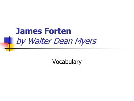 James Forten by Walter Dean Myers