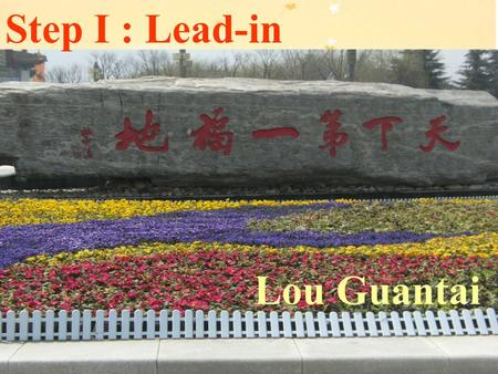 Step I : Lead-in Lou Guantai. China, Xi'an. Terracotta Army.