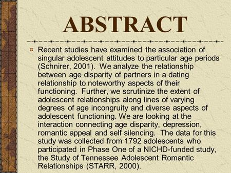 ABSTRACT Recent studies have examined the association of singular adolescent attitudes to particular age periods (Schnirer, 2001). We analyze the relationship.