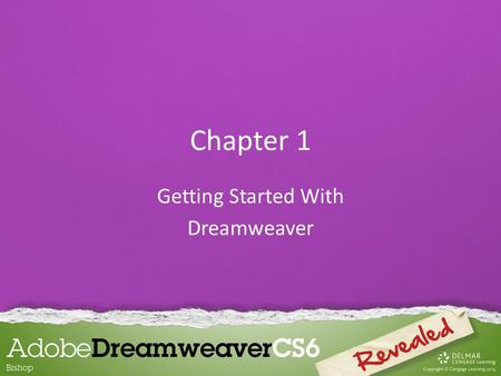 Chapter 1 Getting Started With Dreamweaver. Exploring the Dreamweaver Workspace The Dreamweaver workspace is where you can find all the tools to create.
