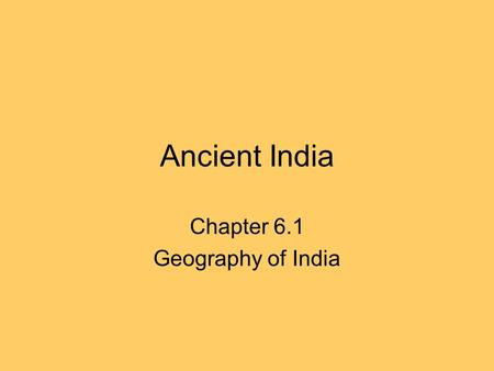 Chapter 6.1 Geography of India