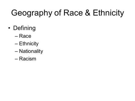 Defining Race and Ethnicity - Assignment Example