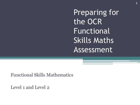 Preparing for the OCR Functional Skills Maths Assessment