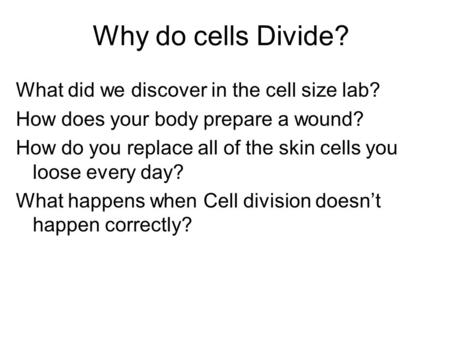 why do cells divide agenda for friday dec 19 th 1 go over test 2 mitosis notes video 3. Black Bedroom Furniture Sets. Home Design Ideas