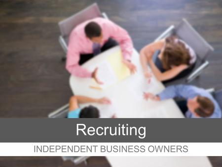 INDEPENDENT BUSINESS OWNERS Recruiting. Build a large growing team of IBOs who acquire customers Earn ETT & ETL ASAP! Start Earning Bonuses (Team CABs)