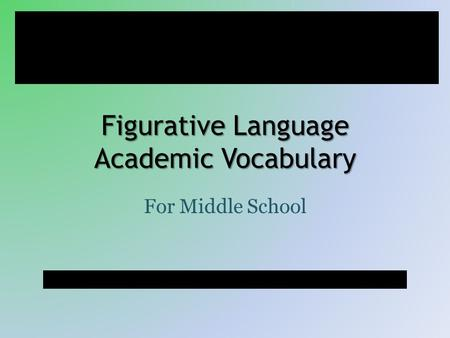 Figurative Language Academic Vocabulary For Middle School f black.