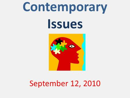 Contemporary Issues September 12, 2010. NJEA Today.