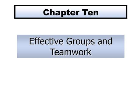 Effective Groups and Teamwork