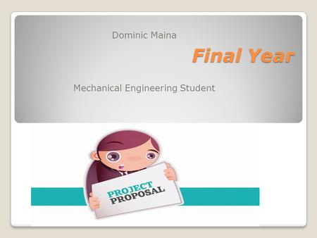 Final Year Dominic Maina Mechanical Engineering Student.