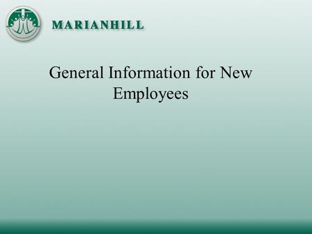 General Information for New Employees