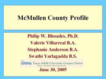 2000 McMullen County Population by Age Source: 2000 U.S Census Bureau.