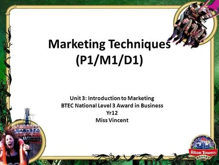 Marketing Techniques (P1/M1/D1)