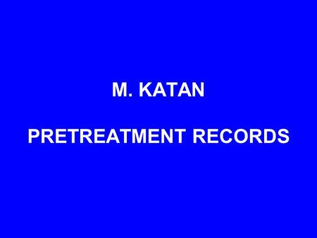 M. KATAN PRETREATMENT RECORDS. The patient is a twelve year old female with a significant anteroposterior discrepancy (ANB of 10 degrees), a Class II.