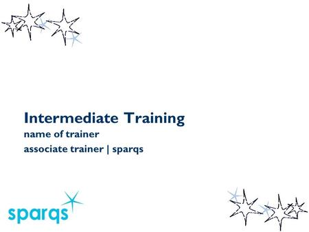 Intermediate Training name of trainer associate trainer | sparqs.