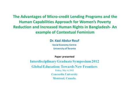 The Advantages of Micro-credit Lending Programs and the Human Capabilities Approach for Women's Poverty Reduction and Increased Human Rights in Bangladesh-