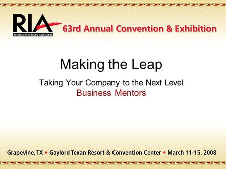 Making the Leap Taking Your Company to the Next Level Business Mentors.