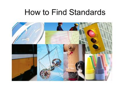 How to Find Standards standards Christine Drew Gordon Library Worcester Polytechnic Institute Finding Standards: Confused about ASTM, UL, IEEE, ISO,