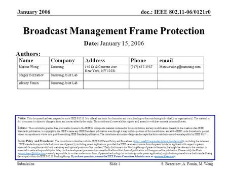 Doc.: IEEE 802.11-06/0121r0 Submission January 2006 S. Bezzateev, A. Fomin, M. WongSlide 1 Broadcast Management Frame Protection Notice: This document.