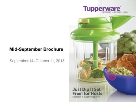 Mid-September Brochure September 14–October 11, 2013.