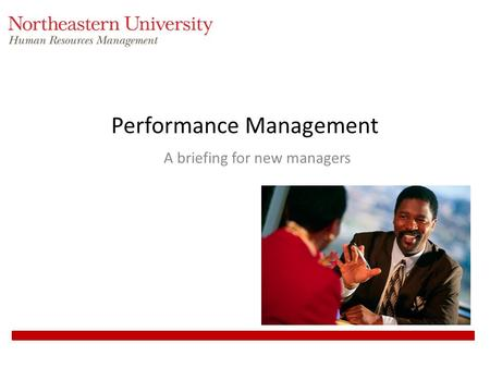 Performance Management A briefing for new managers.