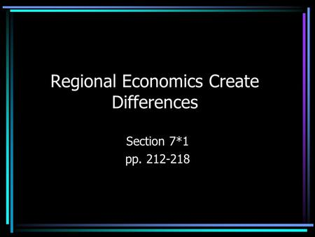 Regional Economics Create Differences