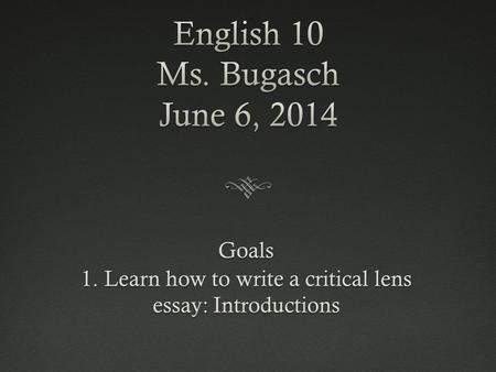 How to write a critical lens essay for english regents