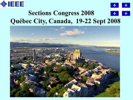 Sections Congress 2008 Québec City, Canada, 19-22 Sept 2008.