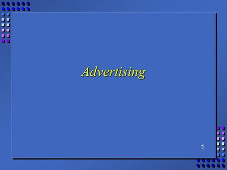 1 Advertising. 2 Outline n Promotional mix n Advertising –objectives, budgeting, message / media strategy n Integrated marketing communication n Global.