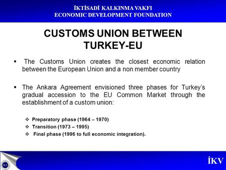 the customs union between turkey and Comment by peter holmes | scottish centre on european relations (scer) – independent scottish eu think tank  the eu customs union vs the eu-turkey customs union.