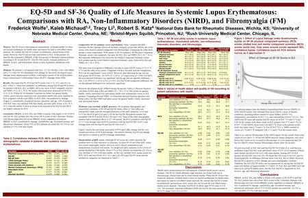 EQ-5D and SF-36 Quality of Life Measures in Systemic Lupus Erythematosus: Comparisons with RA, Non-Inflammatory Disorders (NIRD), and Fibromyalgia (FM)