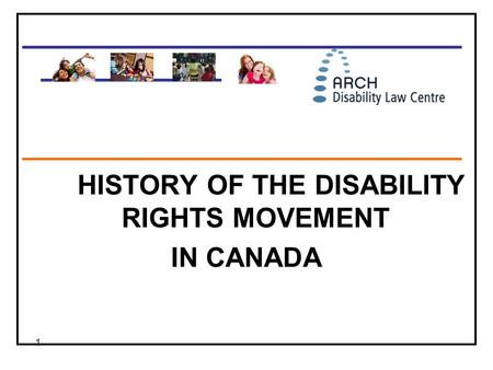 HISTORY OF THE DISABILITY RIGHTS MOVEMENT