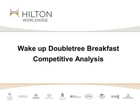 Wake up Doubletree Breakfast Competitive Analysis.
