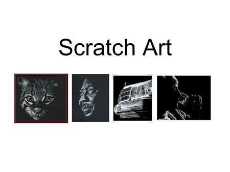 Scratch Art. Scratch art uses line and value as elements of art and pattern and contrast as principles of design.