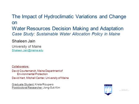 The Impact of Hydroclimatic Variations and Change on Water Resources Decision Making and Adaptation Case Study: Sustainable Water Allocation Policy in.