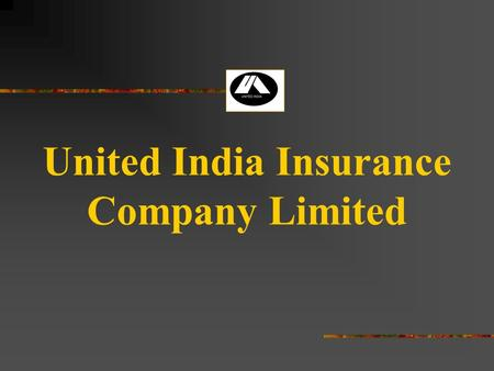 United India Insurance Company Limited. FIRE INSURANCE POLICY.
