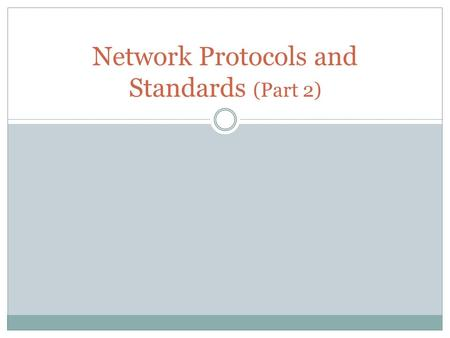 Network Protocols and Standards (Part 2). The OSI Model In 1984, the International Organization for Standardization (ISO) defined a standard, or set of.