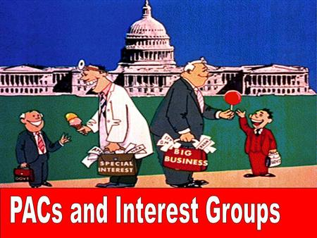 Political Parties vs. Interest Groups Interest Group: Individuals who organize to influence the government's programs and policies Political Parties 1.