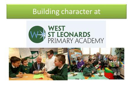 Building character at. P.O.W. cards Pride Of West St Leonards Pride Of West St Leonards 'Character is who you are when no one's looking'