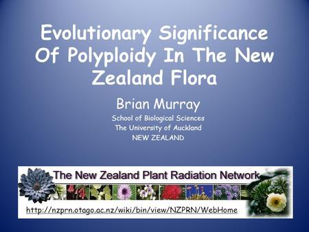 Evolutionary Significance Of Polyploidy In The New Zealand Flora