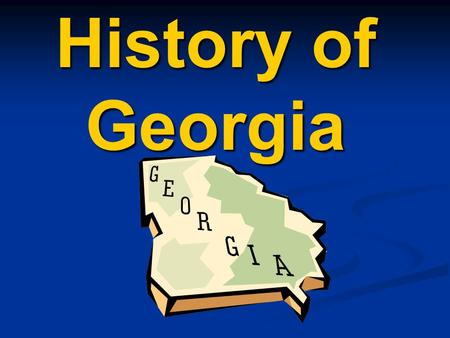 History of Georgia. James Edward Oglethorpe General James Edward Oglethorpe is considered the founding father of Savannah and Georgia. General James Edward.
