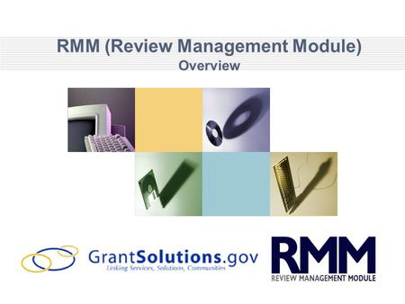 RMM (Review Management Module) Overview. Agenda What is RMM? What Does it do? Who are the main users? Key Benefits of RMM How is it Supported? 2.