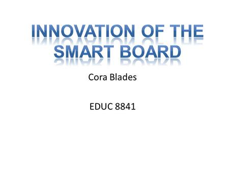 Cora Blades EDUC 8841 In the mid 1980's, Nancy Knowlton and David Martin brainstormed ideas that could make presentations, meetings and classroom activities.