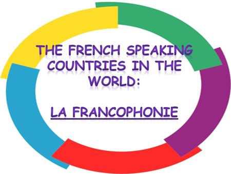 What is the Francophonie It is an international organisation ( OIF) Its motto is :equality, complementarity, and solidarity It comprises 56 members.