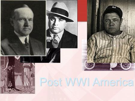 Post WWI America. Three Problems at Home 1.Economic Downturn 2.Labor Unrest 3.Red Scare.