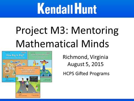 Project M3: Mentoring Mathematical Minds Richmond, Virginia