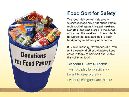 The local high school held a very successful food drive during the Friday night football game this past weekend. Donated food was stored in the school.