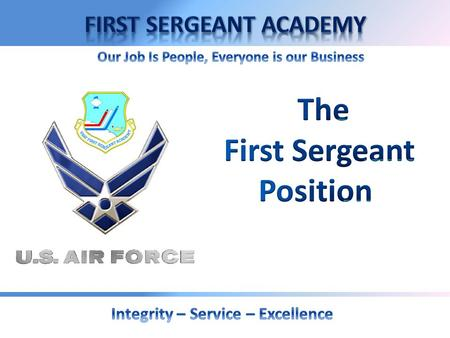 OVERVIEW  History  Roles and Responsibilities  Air Force Core Values.